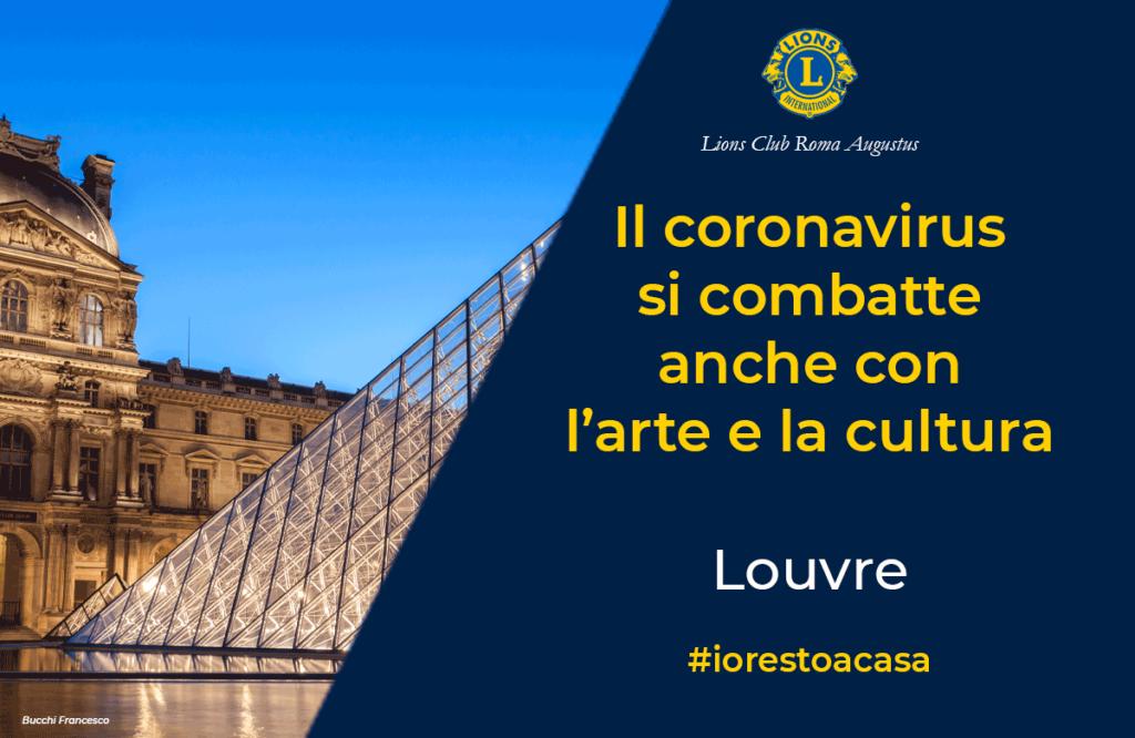Il Lions Club Roma Augustus segnala a chi è costretto a restare a casa per l'emergenza coronavirus, la possibilità offerta dal Louvre di effettuare dei Tour virtuali tra le opere esposte https://www.louvre.fr/en/visites-en-ligne Buona visita