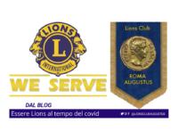 Essere Lions al tempo del Covid-19.